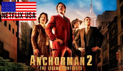 'Anchorman 2: The Legend Continues' på Netflix USA