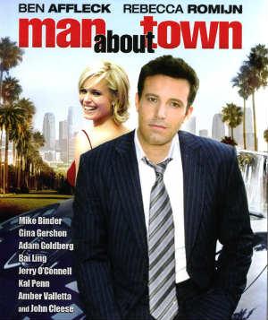 Man About Town med Ben Affleck