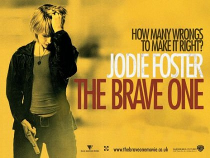 The Brave One med Jodie Foster