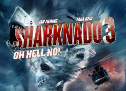 Sharknado 3 – Oh Hell No