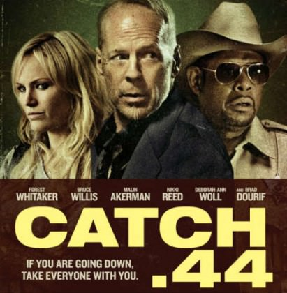 Catch .44 med Bruce Willis