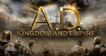 A.D. – Kingdom and Empire