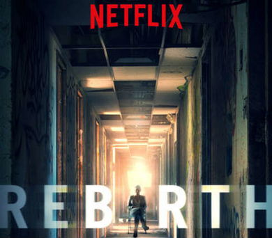 Rebirth – eksklusiv på Netflix