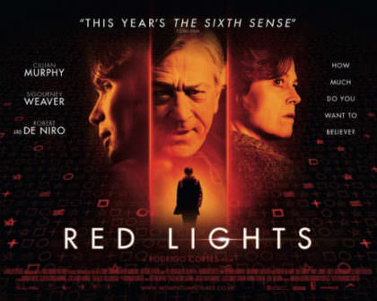 Red Lights med Sigourney Weaver og Robert De Niro