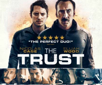The Trust med Nicolas Cage og Elijah Wood