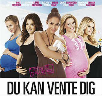 Du kan vente dig (What to Expect When You're Expecting)
