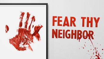 Seriepremiere: Fear Thy Neighbor