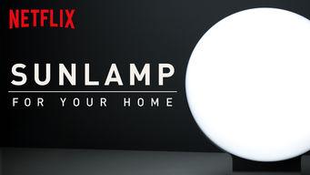 Sunlamp For Your Home på Netflix